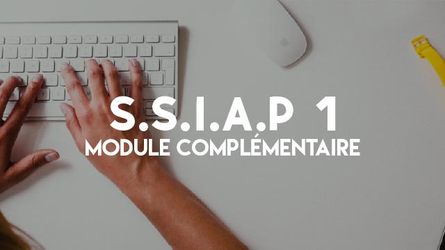 S.S.I.A.P 1 - Module Complémentaire