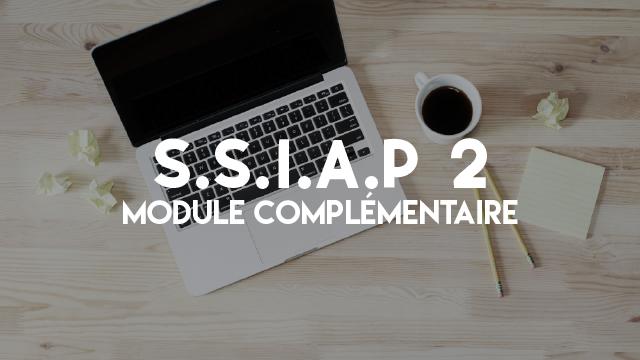 S.S.I.A.P 2 - Module Complémentaire