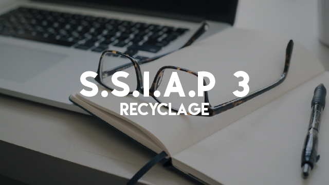 S.S.I.A.P 3 - Recyclage