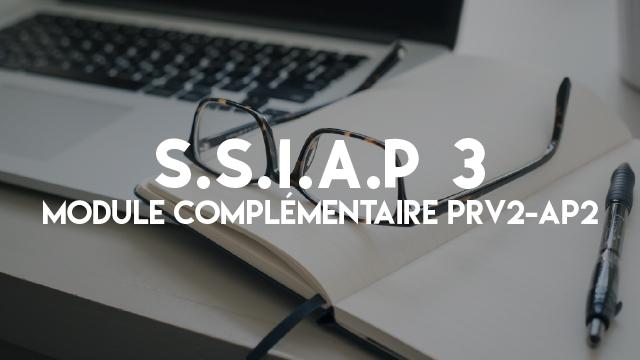 S.S.I.A.P 4 - Module Complémentaire PRV2-AP2